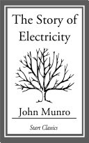 The Story of Electricity [Pdf/ePub] eBook