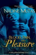 Blood  Pain  and Pleasure