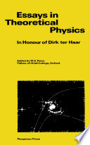 Essays in Theoretical Physics