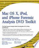 Mac OS X  iPod  and iPhone Forensic Analysis DVD Toolkit