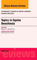 Topics in Equine Anesthesia
