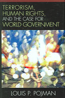 Terrorism  Human Rights  and the Case for World Government