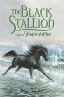 The Black Stallion and the Shape-shifter [Pdf/ePub] eBook