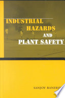 Industrial Hazards and Plant Safety