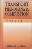 Transport Phenomena in combustion