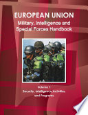 Eu Military Intelligence And Special Forces Handbook Volume 1 Security Intelligence Activities And Programs