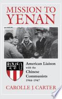 Mission To Yenan Book PDF