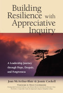 Building Resilience with Appreciative Inquiry