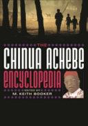 The Chinua Achebe Encyclopedia ebook