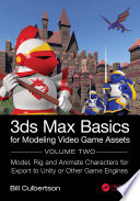 3ds Max Basics for Modeling Video Game Assets