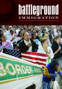 Battleground  Immigration  2 volumes