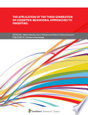 The Application of the Third Generation of Cognitive Behavioral Approaches to Parenting