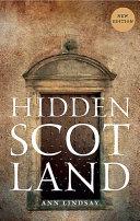 HIDDEN SCOTLAND (new Edition)