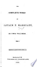 The Complete Works of Captain F. Marryatt  : In Two Volumes