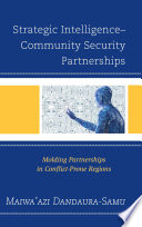 Strategic Intelligence   Community Security Partnerships