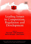 Leading Issues in Competition  Regulation  and Development
