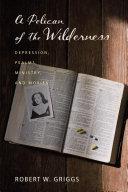 A Pelican of the Wilderness [Pdf/ePub] eBook