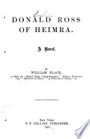 Once a Week Library  Donald Ross of Heimra  by W  Black  My Danish sweetheart  by W  C  Russell