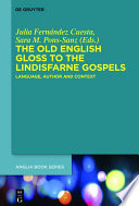 The Old English Gloss to the Lindisfarne Gospels