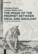 The Image of the Prophet between Ideal and Ideology: A ...