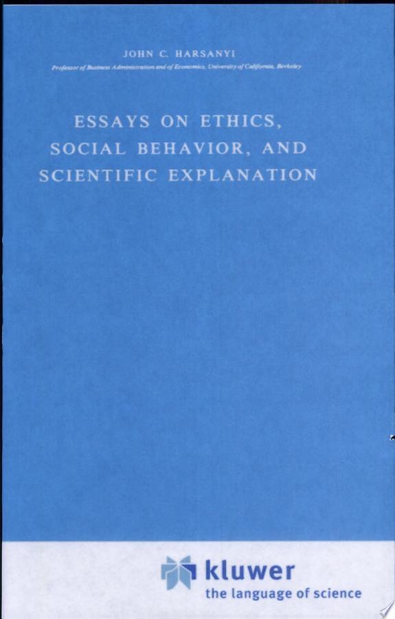 Essays on Ethics, Social Behaviour, and Scientific Explanation