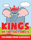 Kings of the Thai Forests