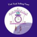 Tick Tock Telling Time