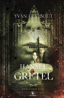 Les contes interdits - Hansel et Gretel Pdf/ePub eBook