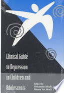 Clinical Guide to Depression in Children and Adolescents