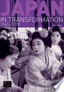 Japan In Transformation 1945 2010