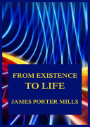 From Existence To Life: The Science Of Self-Consciousness