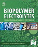 Biopolymer Electrolytes Book