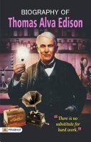 Biography of Thomas Alva Edison Pdf