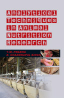 Analytical Techniques in Animal Nutrition Research