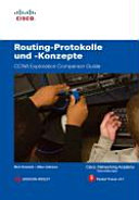 Routing-Protokolle und -Konzepte: CCNA Exploration Companion Guide