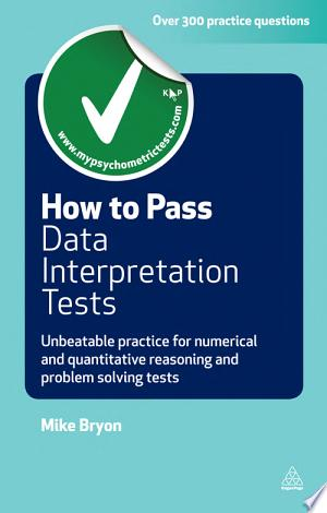 Download How to Pass Data Interpretation Tests Free Books - Dlebooks.net