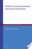 Studies in Ancient Judaism and Early Christianity