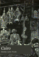 Cairo Sketches Of Its History Monuments And Social Life