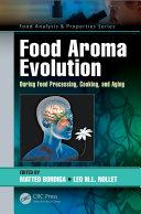 Food Aroma Evolution