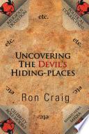Uncovering The Devil S Hiding Places