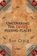 Uncovering the Devil's Hiding-Places Pdf/ePub eBook