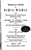 Anleitung zur Kenntniss der besten Bücher in der Mineralogie und physikalischen Erdbeschreibung ...