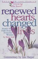 Renewed Hearts Changed Lives