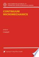Continuum Micromechanics