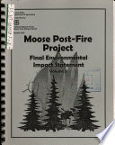 Flathead National Forest  N F    Moose Post fire Project