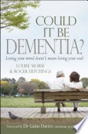 Could It Be Dementia
