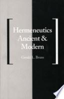 Hermeneutics Ancient and Modern