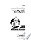 1982 Census Of Governments Government Finances No 1 Finances Of Public School Systems No 2 Finances Of Special Districts No 3 Finances Of County Governments No 4 Finances Of Municipal And Township Governments No 5 Compendium Of Government Finances