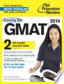 Cracking The Gmat With 2 Practice Tests 2014 Edition