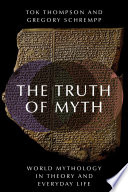 The Truth of Myth Book